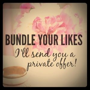 Bundle Your Likes & Make An Offer So I Can Say Yes